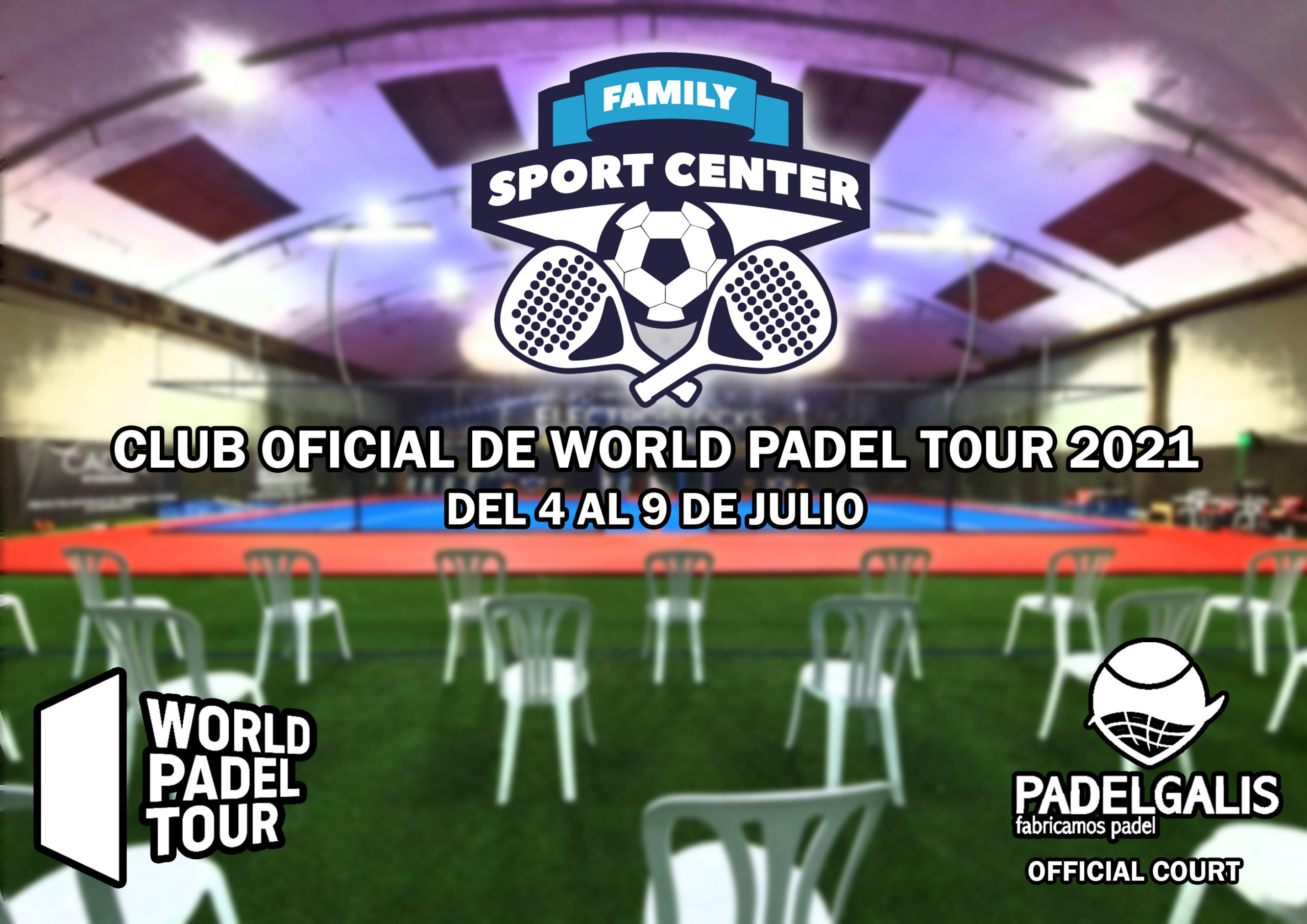 CLUB OFICIAL DE WORDL PADEL TOUR 2021